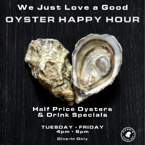 Oyster Happy Hour Old Town Hank S Oyster Bar